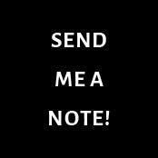 Send me a note!